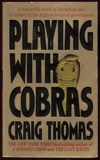 PLAYING WITH COBRAS, Thomas, Craig