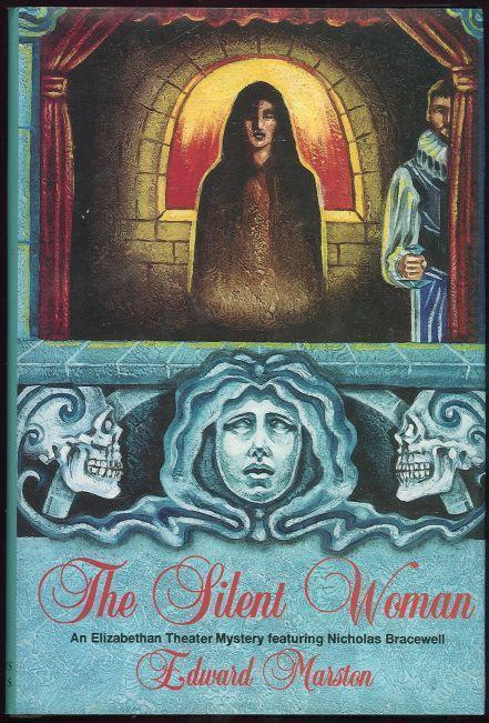 Image for SILENT WOMAN An Elizabethan Theater Mystery Featuring Nicholas Bracewell