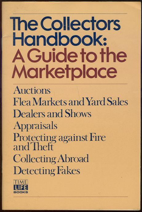 COLLECTORS HANDBOOK A Guide to the Marketplace, Murphy, Wendy