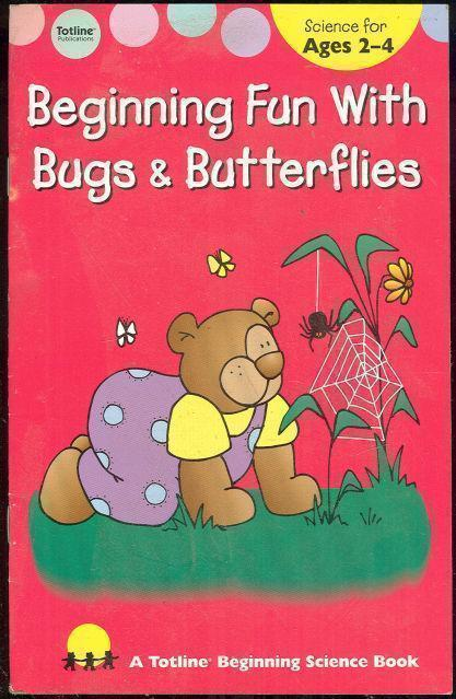 BEGINNING FUN WITH BUGS AND BUTTERFLIES, Bittinger, Gayle