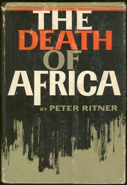 DEATH OF AFRICA, Ritner, Peter