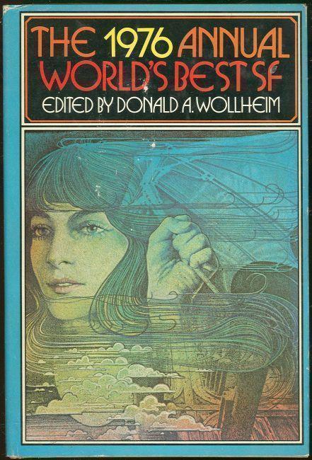1976 ANNUAL WORLD'S BEST SF, Wollheim, Donald Editor