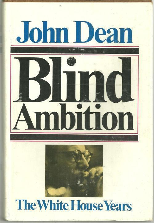 Image for BLIND AMBITION The White House Years
