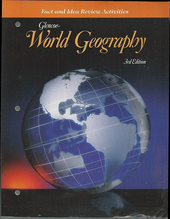 GLENCOE WORLD GEOGRAPHY FACT AND IDEA REVIEW ACTIVITIES A Physical and Cultural Approach, Boehm, Richard