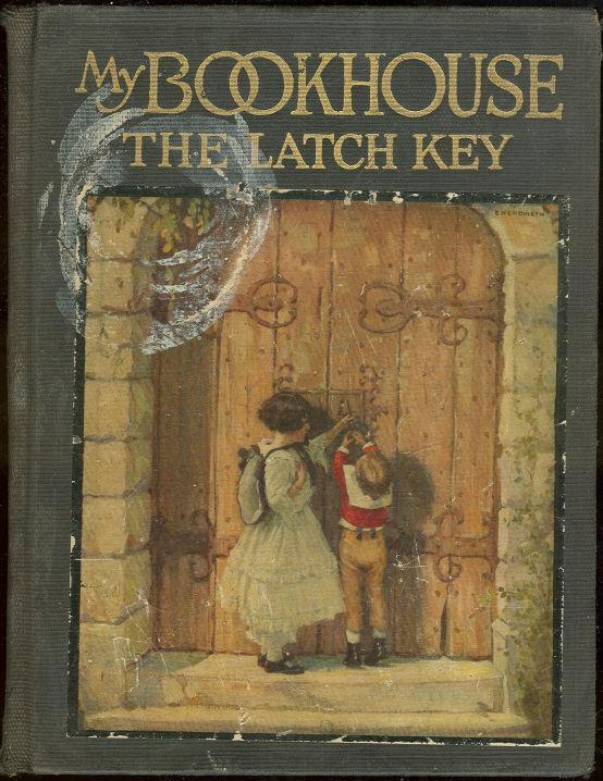 LATCH KEY OF MY BOOKHOUSE, Miller, Olive Beaupre Editor