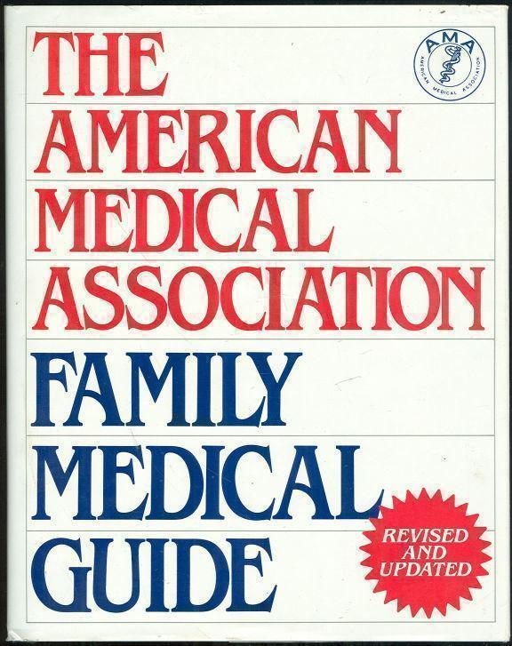 AMERICAN MEDICAL ASSOCIATION FAMILY MEDICAL GUIDE, Kunz, Jeffrey editor