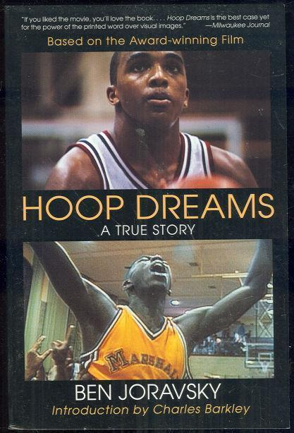 HOOP DREAMS A True Story, Joravsky, Ben