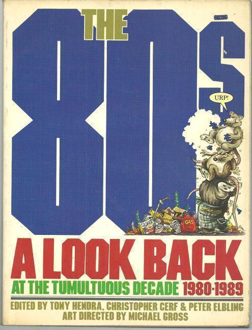 80'S A Look Back At the Tumultuous Decade 1980-1989, Hendra, Tony editor