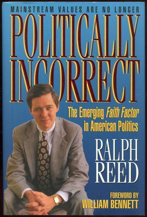 Image for POLITICALLY INCORRECT The Emerging Faith Factor in American Politics