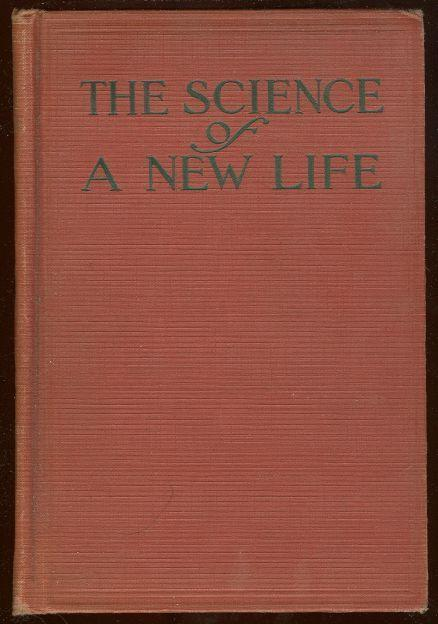 SCIENCE OF A NEW LIFE, Cowan, John