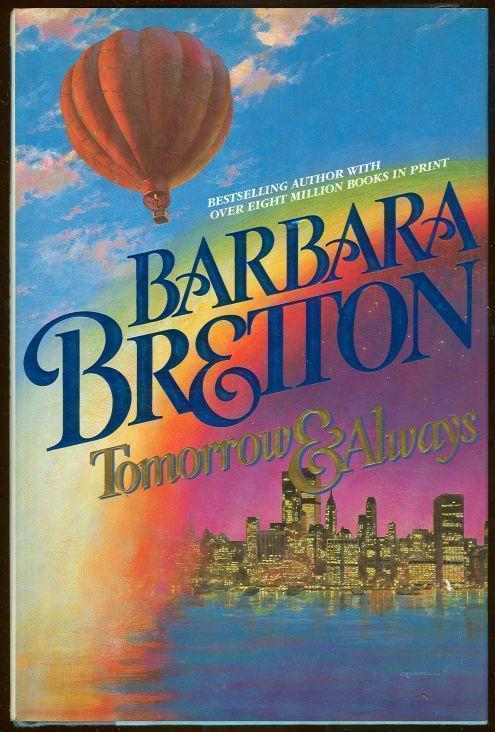 TOMORROW AND ALWAYS, Bretton, Barbara