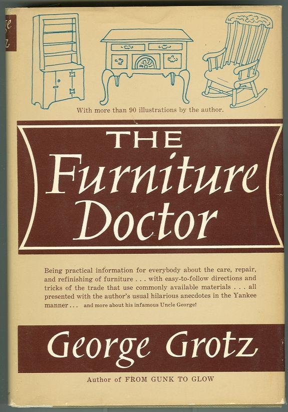 FURNITURE DOCTOR, Grotz, George