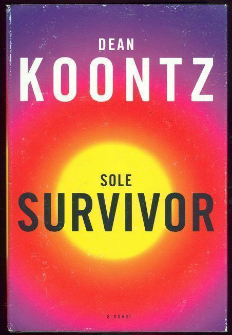 SOLE SURVIVOR, Koontz, Dean