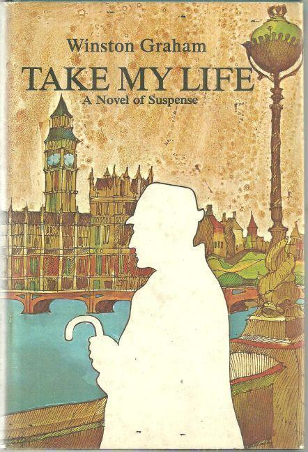 Image for TAKE MY LIFE A Novel of Suspense