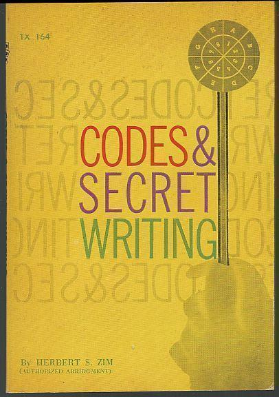 CODES AND SECRET WRITING, Zim, Herbert