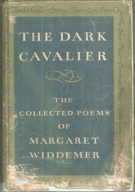 DARK CAVALIER Collected Poems, Widdemer, Margaret