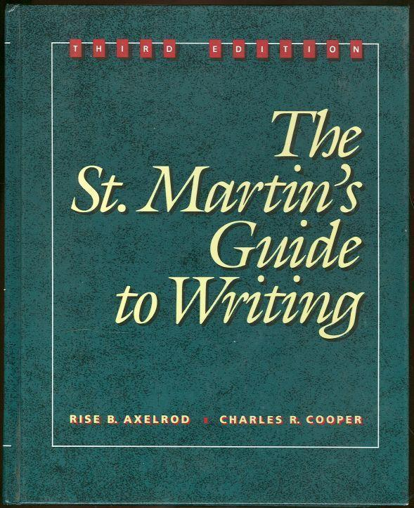 ST. MARTIN'S GUIDE TO WRITING, Axelrod, Rise