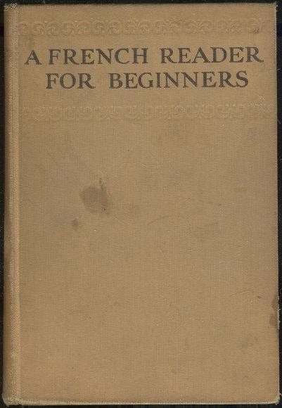 FRENCH READER FOR BEGINNERS, Pumpelly, Laurence