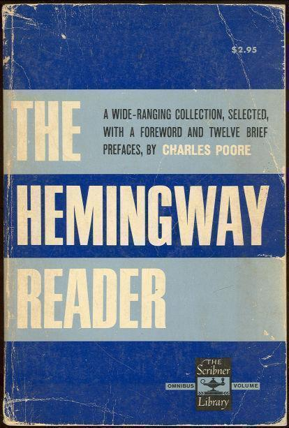 HEMINGWAY READER, Hemingway, Ernest