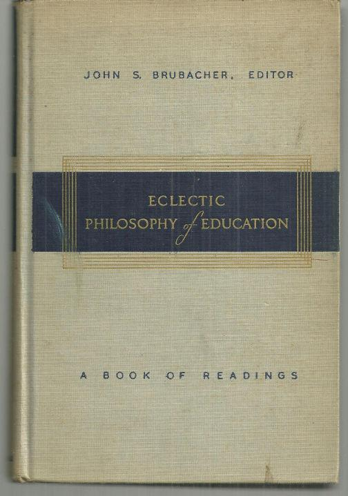 Image for ECLECTIC PHILOSOPHY OF EDUCATION A Book of Readings
