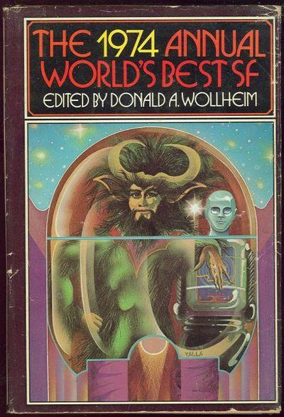 1974 ANNUAL WORLD'S BEST SF, Wollheim, Donald Editor