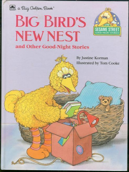 BIG BIRD'S NEW NEST AND OTHER GOOD-NIGHT STORIES, Korman, Justine