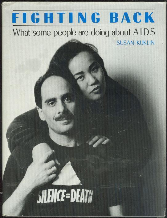 FIGHTING BACK What Some People Are Doing about AIDS, Kuklin, Susan