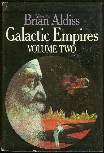 GALACTIC EMPIRES VOLUME TWO, Aldiss, Brian W. Editor
