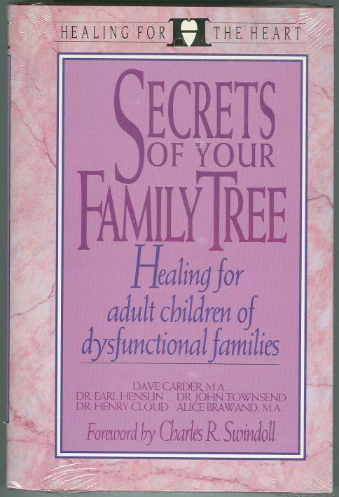 SECRETS OF YOUR FAMILY TREE Healing the Present in Light of the Past, Carder, Dave