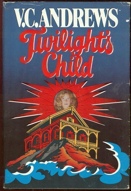 TWILIGHT'S CHILD, Andrews, V. C.