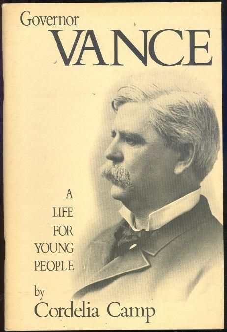 GOVERNOR VANCE A Life for Young People, Camp, Cordelia