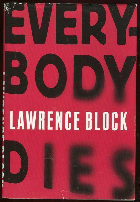 EVERYBODY DIES, Block, Lawrence