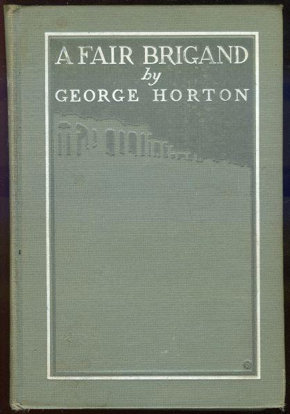 FAIR BRIGAND, Horton, George