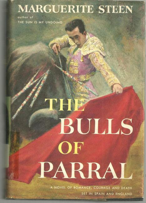 BULLS OF PARRAL, Steen, Marguerite
