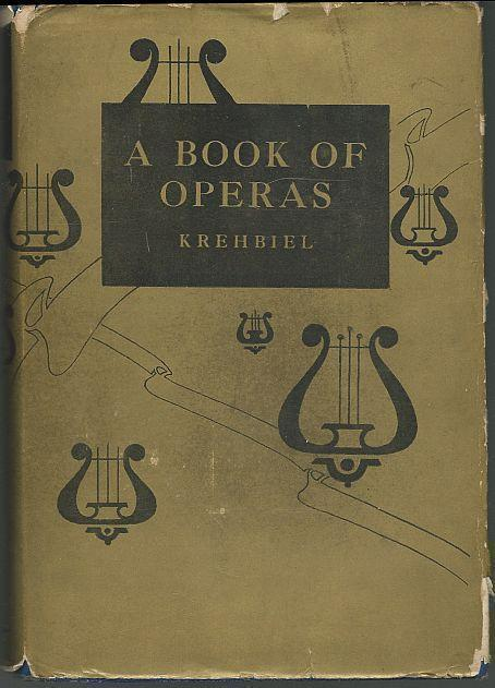 Image for BOOK OF OPERAS Their Histories, Their Plots, and Their Music
