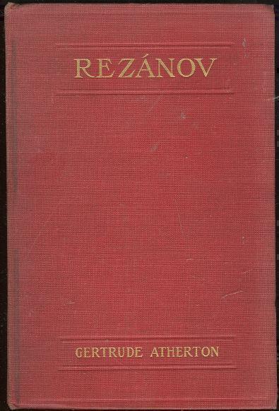 REZANOV, Atherton, Gertrude
