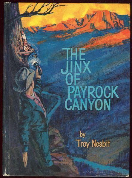 JINX OF PAYROCK CANYON, Nesbit, Troy