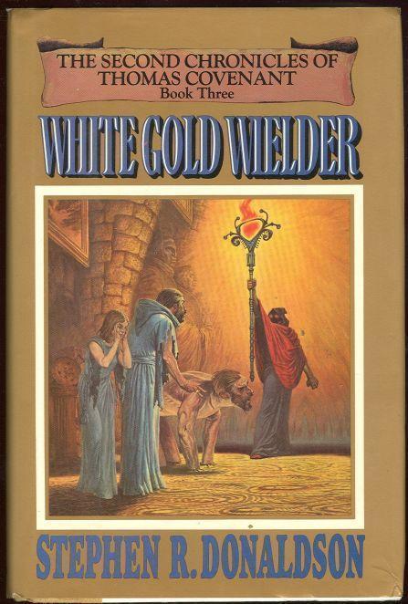 WHITE GOLD WIELDER, Donaldson, Stephen