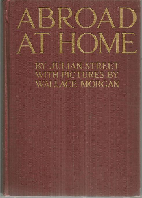 ABROAD AT HOME American Ramblings, Observations, and Adventures, Street, Julian