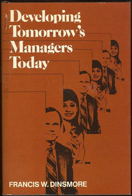 Image for DEVELOPING TOMORROW'S MANAGERS TODAY