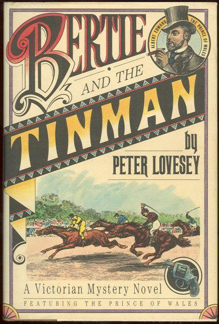 BERTIE AND THE TINMAN Featuring the Prince of Wales, Lovesey, Peter