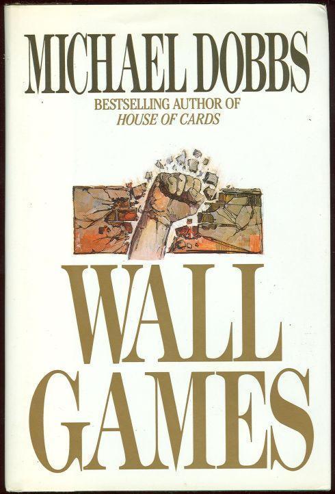 WALL GAMES, Dobbs, Michael