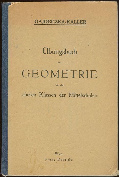 Image for UBUNGSBUCH ZUR GEOMETRIE FUR DIE OBEREN KLASSEN DER MITTELSCHULEN