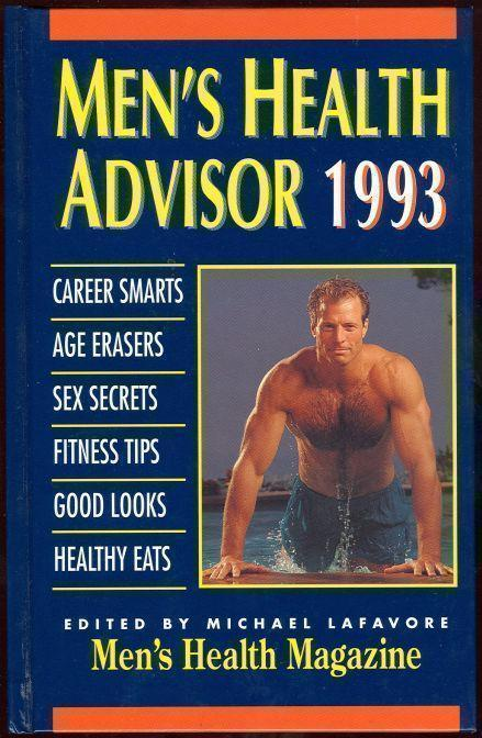 MEN'S HEALTH ADVISOR 1993, Lafavore, Michael editor