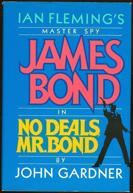 NO DEALS, MR. BOND, Gardner, John