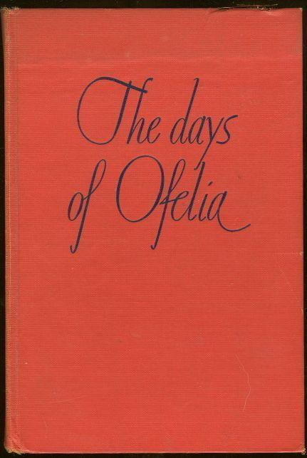 DAYS OF OFELIA, Diamant, Gertrude