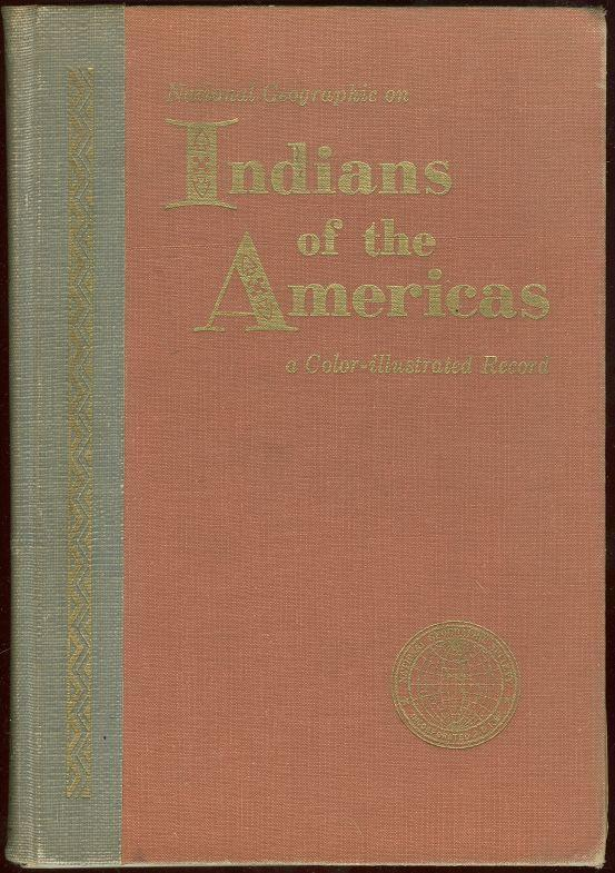 Image for INDIANS OF THE AMERICA A Color Illustrated Record