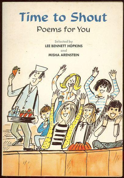 TIME TO SHOUT Poems for You, Hopkins, Lee Bennett and Misha Arenstein editors