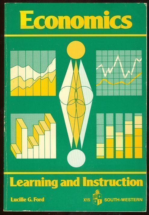 ECONOMICS Learning and Instruction, Ford, Lucille