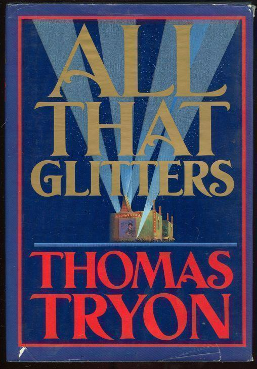 ALL THAT GLITTERS, Tryon, Thomas